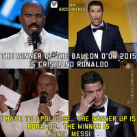 Unlucky Ronaldo 😂👌 - -DOUBLE TAP! & Tag A CR7 Fan - -2nd  Page >> @MyIbraFacts - Check it Out @IamTrollFootball: AM  SOCCER MEMES  THE WINNER OF THE BALLON D'OR 2015  IS CRISTIANO RONALDO  I HAVE TO A  OGIS  THE RUNNER UP IS  RONALDO THE WINNER IS  LIONEL MESSI Unlucky Ronaldo 😂👌 - -DOUBLE TAP! & Tag A CR7 Fan - -2nd  Page >> @MyIbraFacts - Check it Out @IamTrollFootball
