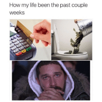 💸 😢 ... christmas  collegestudent life shopping finances engineering engineering_memes engineeringrepublic: How my life been the past couple  weeks 💸 😢 ... christmas  collegestudent life shopping finances engineering engineering_memes engineeringrepublic