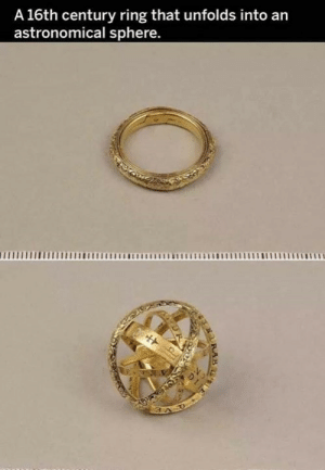 Memes, 🤖, and Ring: A 16th century ring that unfolds into an  astronomical sphere.