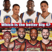 Basketball, Cavs, and Nba: A 23  EN ST  Which is the better Big 4?  RLL  CLE  PLEVELANDLAND Which Big 4 is better? I know Golden State's is established, but if that Cavs lineup stays healthy, they look dangerous👀 - #nba #nbadebate #debate #cavs #warriors #sports #like #basketball