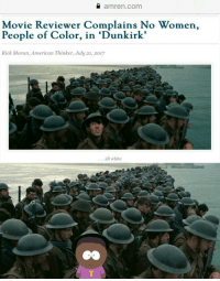 "Dank, Meme, and American: a amren.com  Movie Reviewer Complains No Women,  People of Color, in 'Dunkirk'  Rick Moran, American Thinker, July 21, 2017  .all white <p>Problem Solved (by 2020_Guy ) via /r/dank_meme <a href=""http://ift.tt/2vw3L5e"">http://ift.tt/2vw3L5e</a></p>"