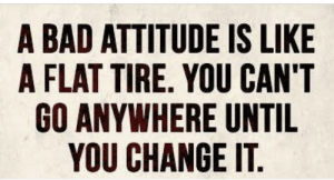 Who knew LinkedIn could be this cringy: A BAD ATTITUDE IS LIKE  A FLAT TIRE. YOU CAN'T  GO ANYWHERE UNTIL  YOU CHANGE IT Who knew LinkedIn could be this cringy