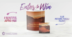 Beautiful, Lol, and Tumblr: A BEAUTIFUL  JUMBO MUG  PLUS  MATCHING MARBLE  MAGNET!  Nature does not  yet everything is acc  Nature does not hurry, yet  everything is accomplished  PHOENIX VOYAGE  inspiring Solutions For a Better World lol-coaster:  Multiple chances to WIN!