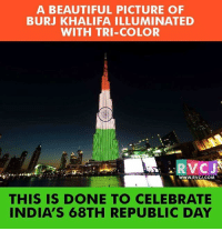 I Am Proud To Be An Indian ❤ rvcjinsta india indian: A BEAUTIFUL PICTURE OF  BURJ KHALIFA ILLUMINATED  WITH TRI-COLOR  www.RvCn.COM  THIS IS DONE TO CELEBRATE  INDIA'S 68TH REPUBLIC DAY I Am Proud To Be An Indian ❤ rvcjinsta india indian