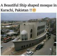 MashALLAH <3: A Beautiful Ship shaped mosque in  Karachi, Pakistan MashALLAH <3
