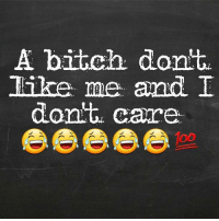Yaw mad for what keep the scolding looks for your niggaz..miserable bitches 😂😂: A bitch, dont  like me and I  dont, care Yaw mad for what keep the scolding looks for your niggaz..miserable bitches 😂😂