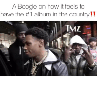 Friends, Memes, and World: A Boogie on how it feels to  have the #1 album in the country!!  MZ newyork rapper aboogiewitdahoodie on top of the world 🌎 with his album hoodieszn being number 1 in the country ‼️ have you heard it yet⁉️ why's your favorite song⁉️ comment ⬇️⬇️ ( via @tmz_tv ) Follow @bars for more ➡️ DM 5 FRIENDS