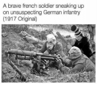 WW1 was terrifying: A brave french soldier sneaking up  on unsuspecting German infantry  (1917 Original) WW1 was terrifying