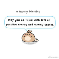 Cute, Energy, and Memes: a bunny blessing  may you be filled with lots of  positive energy and yummy snacks.  CHIBIRD  chibird.com A bunny blessing for positive energy and snacks! ✨💓 cute bunny blessing positive energy positivevibes snacks chibird art comic inspiration