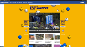 These ads.: A cambridge-news.co.uk  CambridgeshireLive  NEWS - IN YOUR AREA UNITED WHAT'S ON -  TRAFFIC & TRAVEL  SPECIAL FEATURES  ADVERTISE WITH US PLACE AN ADVER  JOBS FOOTIE5 PROPERTY  VOUCHER CODES MARKETPLACE  DIRECTORY SUBSCRIBE  DATING  FUNERAL NOTICES  EUROMILLIONS  £70M JACKPOT  TONIGHT  32  THE NATIONAL  *Est. Rules apply  EUROMILLIONS  EUROMILLIONS  €70M  JACKPOT  €70M  JACKPOT  TONIGHT  TONIGHT  39  PLAY NOW  PLAY NOW  or problems to last until at least 2pm after lorry hits railway br  THE NATIONAL  LOTTERY  THE NATIONAL  LOTTERY  Disruption is expected to last for another three hours  *Est. Rules apply  *Est. Rules apply  04  LOCAL NEWS  CAMBRIDGE NEWS  CAMBRIDGE CITY COUNCIL  MP Whitemoor terror  A14 upgrade will lead the way for  major transformation in  Huntingdon  How a new Premier Inn and  Cambs school rated  have resulted in a  improvement' by Ofs  tougher inspections  restaurant will transform  Cambridge East Road  ADVERTISEMENT  43  d terrorist  48  35  O Privacy  Suspect in  01  48  31  TAAWET  18 These ads.