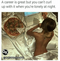Dating, Facts, and Love: A career is great but you can't curl  up with it when you're lonely at night.  @OGBOOMBOSTI 👑Go follow ➡@ogboombostic For the most viral memes on social media ✔check out @quotekillahs Dm us to reach over a 1,000,000💪ACTIVE followers for your promotion and marketing needs. Our advertising network consist of ♻@quotekillahs 💯@terryderon 😂@tales4dahood 👑@ogboombostic 😍@just2vicious 💃@qk4life 🙏@boutmyblessings ogboombostic quotekillahs kingofquotes love relationshipadvice lovelife dating relationships message nolie wordstoliveby truestory trust respect realtalk imjustsaying facts truelove thatpart accurate reallytho truthbetold loyalty straightup factsonly worstfeeling lonely trustissues breakups lovingyou