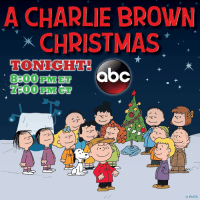 Abc, Charlie, and Memes: A CHARLIE BROWN  CHRISTMAS  HONIGHME!  abc  PNTS A Charlie Brown Christmas airs tonight at 8-7c on @abcnetwork!