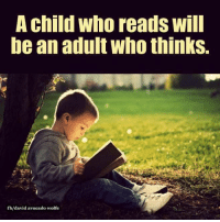 David Wolfe: A child who reads will  be an adult who thinks.  fb/david avocado wolfe David Wolfe