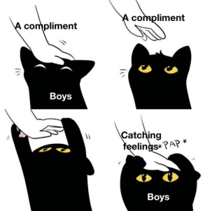 Boys are in dire need of affection: A compliment  A compliment  Boys  Catching  feelings* PAP *  Boys Boys are in dire need of affection