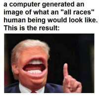 "https://t.co/rnou7xeOV1: a computer generated an  image of what an ""all races""  human being would look like.  This is the result;  110 https://t.co/rnou7xeOV1"
