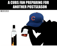 Mlb, Cubs, and Another: A CUBS FAN PREPARING FOR  ANOTHER POSTSEASON  OMLBMEME Get ready #Cubs fans...