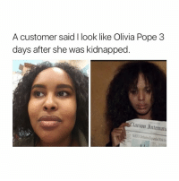 Nato, Girl Memes, and Debate: A customer said look like Olivia Pope 3  days after she was kidnapped.  Tlarion 3ntermati  NATO Debates that customer is a savage