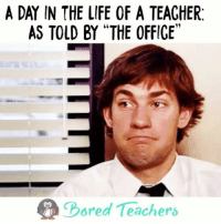 "Bored, Life, and Memes: A DAY IN THE LIFE OF A TEACHER  AS TOLD BY ""THE OFFICE""  Bored Teachers Oh the life of a teacher! 🤣 -- teachertired teacherlife teaching teachersofinstagram teacher teachers iteachtoo iteach iteachk education student iteach students classroom school iteachsecond iteachfirsttoo teacherproblems theoffice michaelscott dundermifflin"