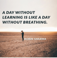 Memes, join.me, and 🤖: A DAY WITHOUT  LEARNING IS LIKE A DAY  WITHOUT BREATHING.  ROBIN SHARMA I've always been a straight shooter-someone who tells it like it is. ⠀ -⠀ From my days as a lawyer working for The Justice Department to my present devotion (obsession, actually) of helping people create amazing lives, I've always done my best to speak the truth, deliver on promises and WOW the people I am blessed to serve. ⠀ -⠀ So please allow me to share the straight facts on an opportunity I REALLY don't want you to miss: ⠀ -⠀ A few weeks ago, I opened up doors to my famous online course Your Absolute Best Year Yet for the first time in a year. ⠀ -⠀ This course is widely considered one of the most powerful personal transformation and peak performance programs on the planet. The response has been breathtaking with thousands of new members joining me. ⠀ -⠀ But I need to close doors…⠀ -⠀ I want to support and serve you in making sure 2017 becomes the single greatest year of your life yet... ⠀ -⠀ So today is decision day...and the time to take back your power, release your excuses and just do this... ⠀ -⠀ Join us now through the link in my bio. [YourAbsoluteBestYearYet.com]