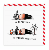New... https://ohhdeer.com/cards-etc/greeting-cards: A DEPRESSION  A TROPICAL DEPRESSION New... https://ohhdeer.com/cards-etc/greeting-cards