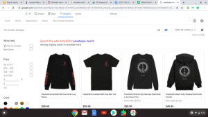 """Club, Google, and Party: A DU Essays/Stuf x  A ACES 100 CIA  + XMas Party (?)  S Search results f x  I Human Resour x  O Workers compe  G pewdiepie merc x  G workers compe  x  x  A google.com/search?q=pewdiepie+merch&rlz=1CAHKDC_enUS866&sxsrf=ACYBGNTK_Vkua2E_qAzzq6odlqPUxCXKbQ:1575664798060&source=Inms&tbm=sh..  O Shopping  O Images  O Maps  Q All  : More  Settings  About Google Shopping  Orders  Home  Stores  Departments  Your location: Michigan  SORT BY: DEFAULT -  Sponsored ®  Show only  Search the web instead for pewdiepie merch  Showing shopping results for pewdiepie merch  E Buy on Google  New items  Price  Rur STACNED  Up to $15  $15 - $20  $20 - $30  Over $30  2$  to  GO  PewDiePie Hundred Mill Club Red Long  PewDiePie Hundred Mill Club Red Tee  PewDiePie Black Fully Stacked Diamonds  PewDiePie Black Fully Stacked Diamonds  Sleeve  Long Sleeve Tee  Hoodie  Color  More style options  More style options  $39.99  $29.99  $39.99  $49.99  4 • i 3:42 Google trying to correct """"pewdiepie merch"""" by suggesting the same exact thing"""