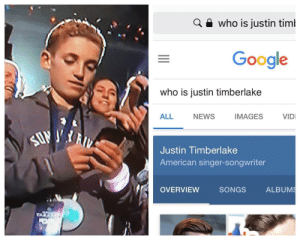 Google, Justin TImberlake, and News: a e who is justin timl  Google  who is justin timberlake  ALL NEWS IMAGES VID  Justin Timberlake  American singer-songwriter  OVERVIEW  SONGS  ALBUM me irl