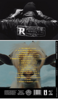 """Mike Will Made-It's project """"Ransom 2"""" is dropping midnight https://t.co/N8rrtMShL0: A Ele a sing all New  S on 5 or chest e  strat By Me   01. THE COME UP FT BIG SEAN  02. W Y O (WHAT YOU ON) FT YoUNG THUG  03. HASSELHOFF FT LIL YACHTY  04, GUCCI ON MY FT 21 SAVAGE YG & MIGos  05. OH HI HATER (HIATUS) FT FORTUNE  06 PERFECT PINT  FT KENDRICK LAMAR, GUCCI MANE & RAE sREM MURD  07. RAZZLE LE FT FUTURE  08. BARS OF SOAP  FT SWAE LEE  09. BURNIN FT ANDREA  10. Y'ALL AINT READY FT 2 CHAINZ  11. ARIES (YUGO) FT PHARRELL  12. EMOTION ON LOCK FT EEARz  13. BIG GOD FT TROUBLE & PROBLEM  14. FAITH FT LIL WAYNE & HOODYBABY  15. COME DOWN FT CHIEF KEEF & RAE SAEMMUR  16. OUTRQ  17. NOTHING IS PROMISED x RIHANNA  EARDRUMAINTERSCOPE RECORDS, 2220  FBI Anti-Piracy  COLORADOAVE SANTA MONICA, CA  Warning:  FBI 90404. MANUFACTURED AND DISTRIBUT-  WARNING  ED IN USA BY UNIVERSAL MUSICDISTRI  Unauthorized  BUTION. (Pjo2016 EARDRUMAINTER-  copying is punishable  SCOPE RECORDS. PRINTED IN THE USA.  under federal law.  ALL RIGHTS RESERVED. B0022504-02  6 02537 41101 6  RECORDS  EARORUMMER  REC o RD s Mike Will Made-It's project """"Ransom 2"""" is dropping midnight https://t.co/N8rrtMShL0"""