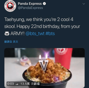 "Tumblr, Army, and Panda: A EXP  Panda Express *  @PandaExpress  Taehyung, we think you're 2 cool 4  skool. Happy 22nd brthday, from your  ARMY! @bts_twt #bts  翻譯自英文  0:03 .."" 13.5萬次觀看 bangtansmh:  THIS IS THE CUTEST THING EVER FIGHT ME"