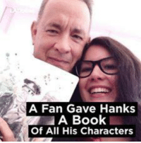 Tom Hanks is an absolute legend !!: A Fan Gave Hanks  A Book  Of All His Characters Tom Hanks is an absolute legend !!