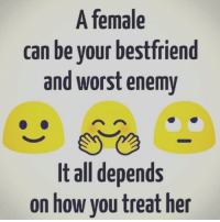 TAG your best friend 😘❤️ BFF 💞 ➡️ @ommy_007: A female  can be your best friend  and worst enemy  It all depends  on how you treat her TAG your best friend 😘❤️ BFF 💞 ➡️ @ommy_007