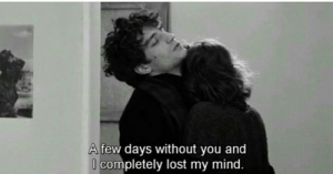 Lost, Mind, and You: A few days without you and  completely lost my mind.