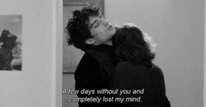 Lost, Mind, and You: A few days without you and  l completely lost my mind.