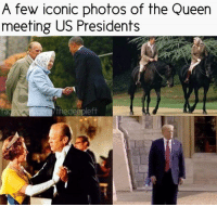 Memes, Queen, and Presidents: A few iconic photos of the Queen  meeting US Presidents  thedeeple什