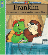"Drone, Family, and Memes: A FRANKLIN  STORYB OOK  KIDS  CAN  PRESS  Franklin  Launches a drone strike on civilians. <p>Franklin Re-Title memes are beginning to bud in the market. Family fun for all subs. via /r/MemeEconomy <a href=""https://ift.tt/2IbCbji"">https://ift.tt/2IbCbji</a></p>"