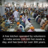 Memes, 300, and fb.com: A free kitchen operated by volunteers  in India serves 100,000 hot meals a  day, and has been for over 300 years.  fb.com/fact tsweird Golden Temple, Amritsar, Punjab