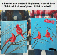 "Tumblr, Wine, and Blog: A friend of mine went with his girlfriend to one of those  ""Paint and drink wine"" places. I think he nailed it... lolzandtrollz:He Is An Artistic Genius"
