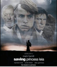 Like if you would see it: A GEORGE LUCASRw  mark hamill  saving princess leia  harrison ford carrie fisher alec guinness  the mission is a princess Like if you would see it