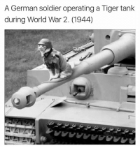 tank: A German soldier operating a Tiger tank  during World War 2. (1944)