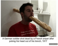 Rip :( Vault Dude: A German soldier shot dead by a French sniper after  poking his head out of his trench, 1917  VIA DAMNLOL.COM Rip :( Vault Dude