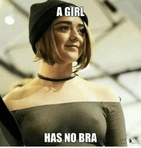 Good observation from over at Where Whores Go: A GIRL  HAS NO BRA Good observation from over at Where Whores Go
