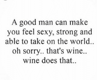 It's wine Wednesday 🍷swipe ➡️ if you love wine as much as I do then you need to check out @gizmogoatgadgets @gizmogoatgadgets They have the perfect gifts 🎁 bipolargirlfriend: A good man can make  you feel sexy, strong and  able to take on the world  oh sorry.. that's wine.  wine does that.. It's wine Wednesday 🍷swipe ➡️ if you love wine as much as I do then you need to check out @gizmogoatgadgets @gizmogoatgadgets They have the perfect gifts 🎁 bipolargirlfriend