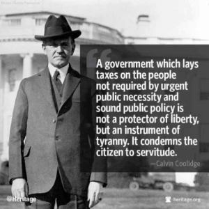 """Lay's, Memes, and Party: A government which lays  taxes on the people  not required by urgent  public necessity and  sound public policy is  not a protector of liberty,  but an instrument of  tyranny. It condemns the  citizen to servitude.  -Calvin Coolidge  @Heritage  heritage.org """"A government which lays taxes on the people not required by urgent public necessity and sound public policy is not a protector of liberty, but an instrument of tyranny. It condemns the citizen to servitude.""""  -- Calvin Coolidge  #TaxationIsTheft  The Arizona Libertarian Party is committed to achieving a world set free in our lifetimes. Learn more about our platform of self ownership and non aggression: https://www.azlp.org/arizonaplatform  #AZLP  Donate to the Arizona Libertarian Party here: https://www.azlp.org/donate"""