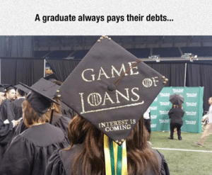 epicjohndoe:  The Banks Remember: A graduate always pays their debts...  GAME  DANS  INTEREST IS  COMING epicjohndoe:  The Banks Remember