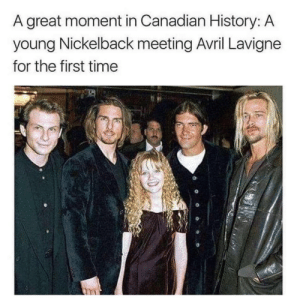 Nickelback: A great moment in Canadian History  young Nickelback meeting Avril Lavigne  for the first time  : A