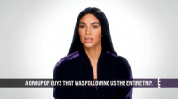 """Memes, 🤖, and Kuwtk: A GROUP OF GUYS THAT WASFOLLOWING US THE ENTIRE TRIP L """"They had this window of opportunity... and just went for it."""" Kim reveals more frightening details in this sneak peek of Sunday's all-new KUWTK."""