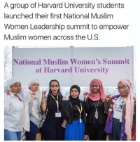 first national: A group of Harvard University students  launched their first National Muslim  Women Leadership summit to empower  Muslim women across the U.S.  National Muslim Women's Summit  at Harvard University