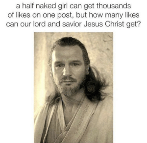 He died for our sins by Totes_Goatz MORE MEMES: a half naked girl can get thousands  of likes on one post, but how many likes  can our lord and savior Jesus Christ get? He died for our sins by Totes_Goatz MORE MEMES