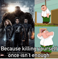 Memes, Marvel, and Marvelous: a HANGE  OEM ING  Gakingometahumans  IG  F A N T  STT  Because killing yourself  once FLU  isn't enough My Rating of Crap4stic: -3-10💩💩 worstmovieever crap4stic fantasticfour fant4stic humantorch michaelbjordan mrfantastic marvel fox