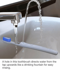 https://t.co/5U1L4p3HZy: A hole in this toothbrush directs water from the  tap upwards like a drinking fountain for easy  rinsing. https://t.co/5U1L4p3HZy