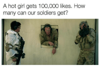 Anaconda, Cars, and Memes: A hot girl gets 100,000 likes. How  many can our soldiers get? Respect! Car memes